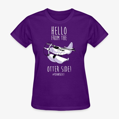Hello From the Otter Side! - Women's T-Shirt