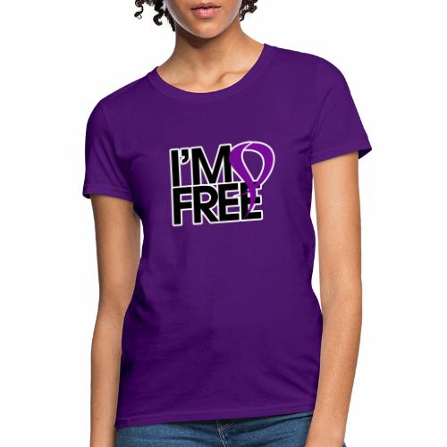 I'M FREE (DOMESTIC VIOLENCE AWARENESS) - Women's T-Shirt