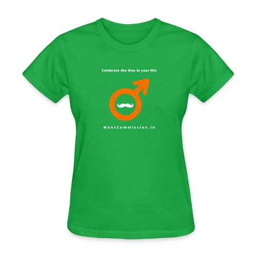 Celebrate the Men in your life - Women's T-Shirt