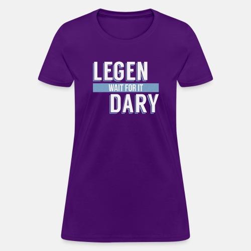Legen - Wait For It - Dary