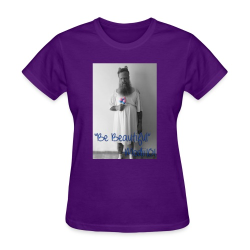 Be Beautiful - Women's T-Shirt