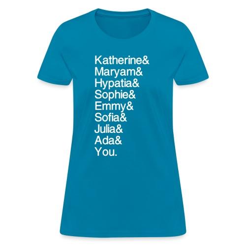Women in Math (& You!) - Women's T-Shirt