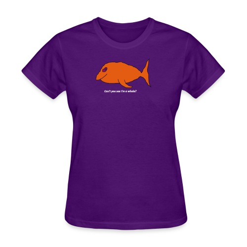 Can't you see I'm a whale? (white text) - Women's T-Shirt
