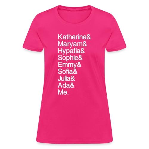 Women in Math & Me (at bottom) - Women's T-Shirt
