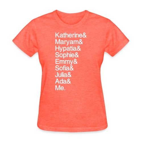 Women in Math & Me (at bottom) - Women's T-Shirt