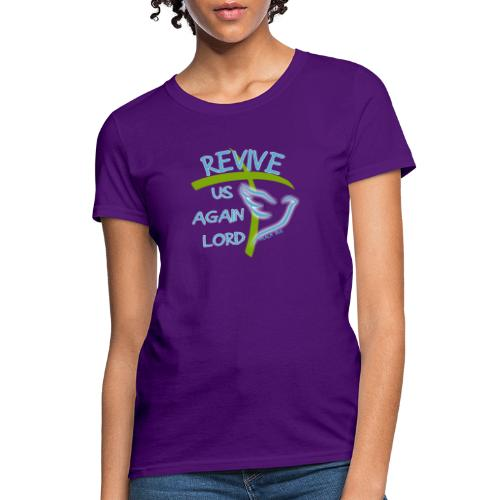 Revive us again - Women's T-Shirt