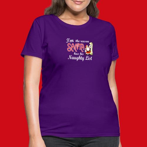 Santa Naughty List - Women's T-Shirt