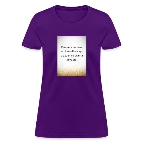 life - Women's T-Shirt