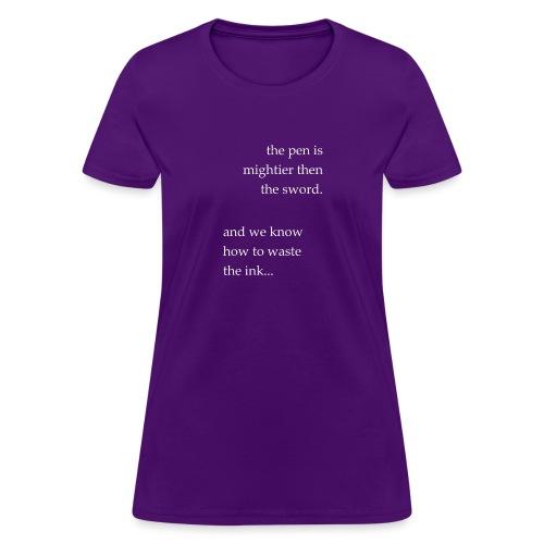 invert the pen is mightier(invert) - Women's T-Shirt
