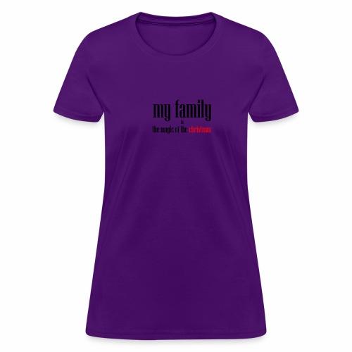 my family - Women's T-Shirt