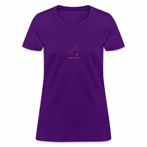 Keep it Reel (Orange) - Women's T-Shirt