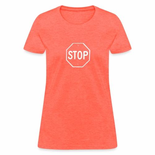 Stop 2 - Women's T-Shirt