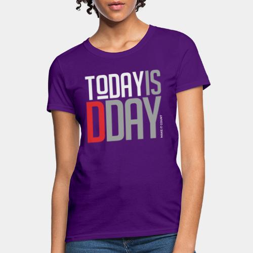 today day important - Women's T-Shirt
