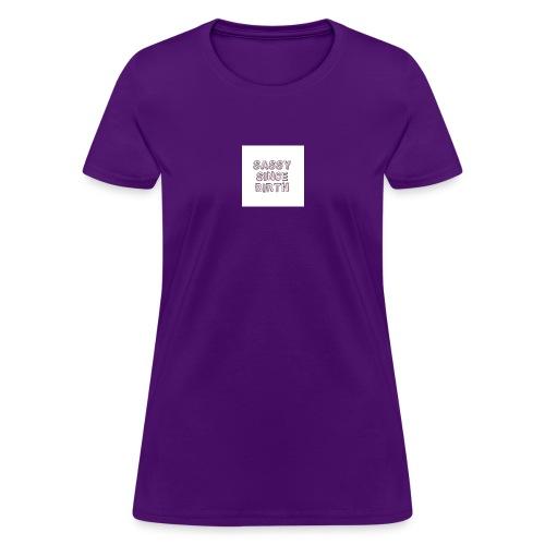 Sassy - Women's T-Shirt