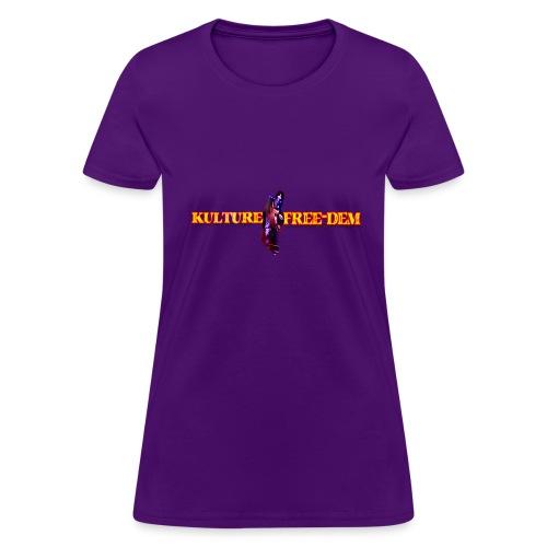 Kulture Freedem1 - Women's T-Shirt