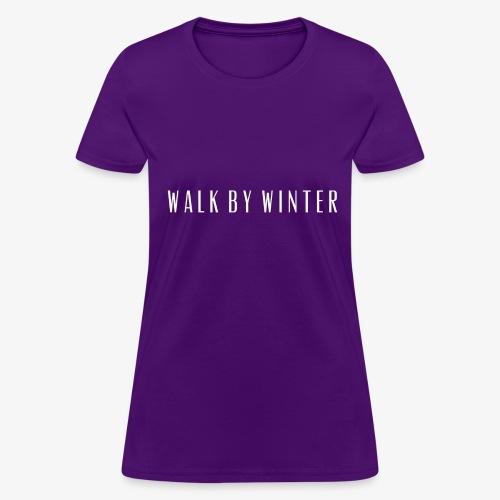 Walk by Winter Logo - Women's T-Shirt