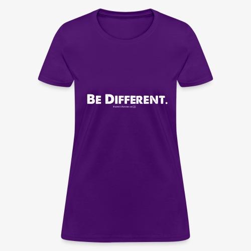 Be Different // Forrest Stevens Official merch. - Women's T-Shirt