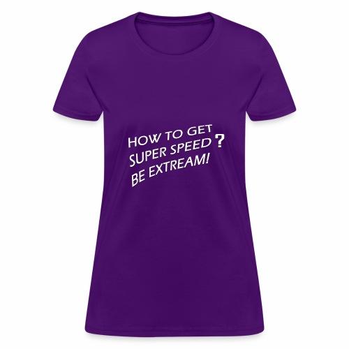 Super Speed Green - Women's T-Shirt