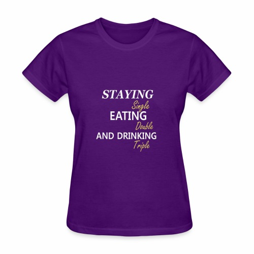 Funny T-shirt for Single My life goals are - Women's T-Shirt