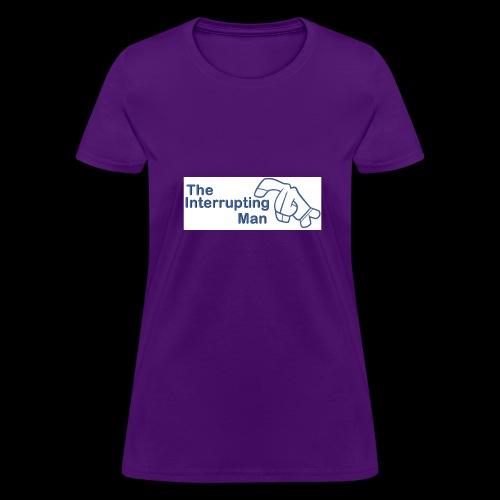 The Inturrepting Man - Women's T-Shirt