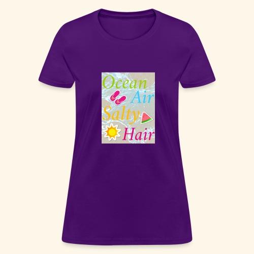 Ocean Air Salty Hair - Women's T-Shirt