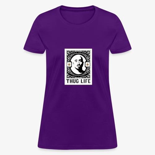 THUG LIFE - Women's T-Shirt