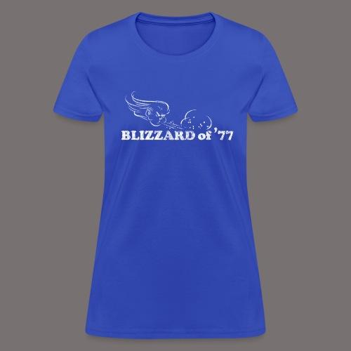 Blizzard of 77 - Women's T-Shirt