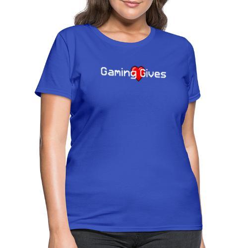 Gaming Gives - Women's T-Shirt