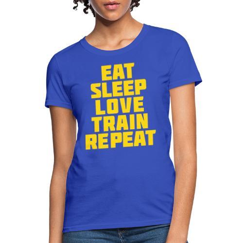 Eat Sleep Gym Motivation - Women's T-Shirt