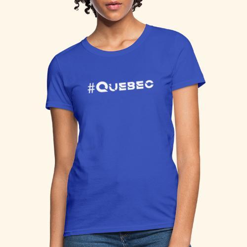 québec doux - T-shirt pour femmes