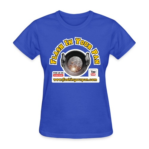Flash In Your Pan Find Us - Women's T-Shirt