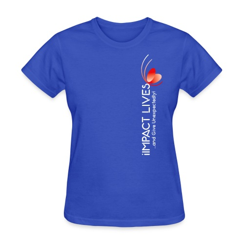 iImpact Lives and Give Unexpectedly! - Women's T-Shirt