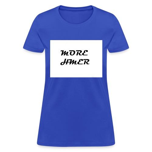 MORE HMER - Women's T-Shirt