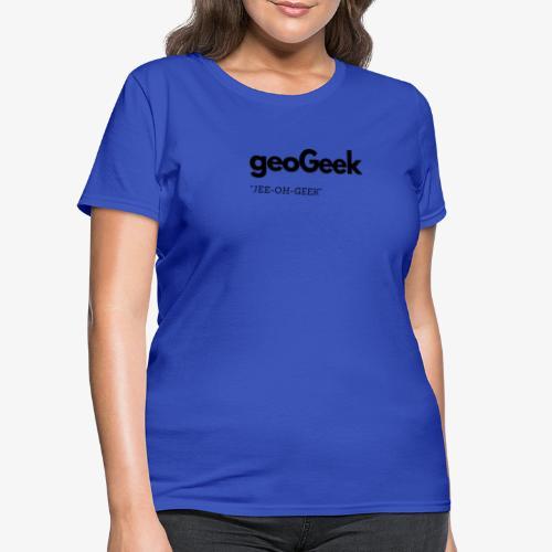 JEE-OH-GEEK - Women's T-Shirt
