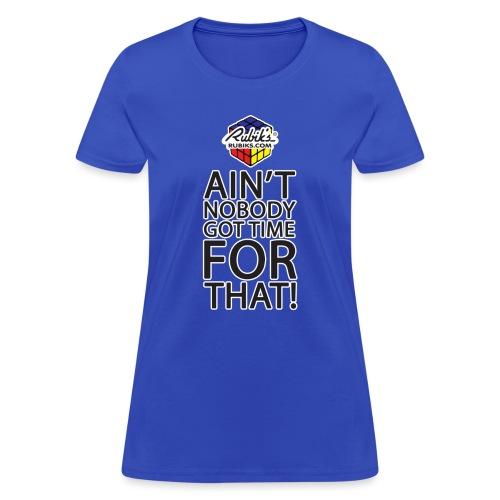 Rubik's Cube Ain't Nobody! - Women's T-Shirt