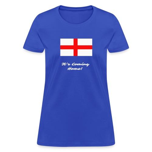 It's Coming Home! - Women's T-Shirt