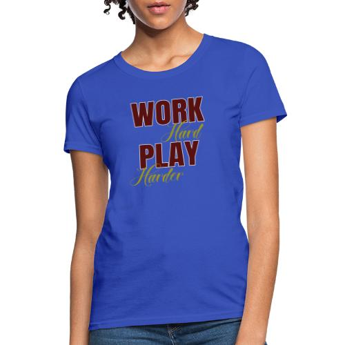 Work Grind Shine - Women's T-Shirt