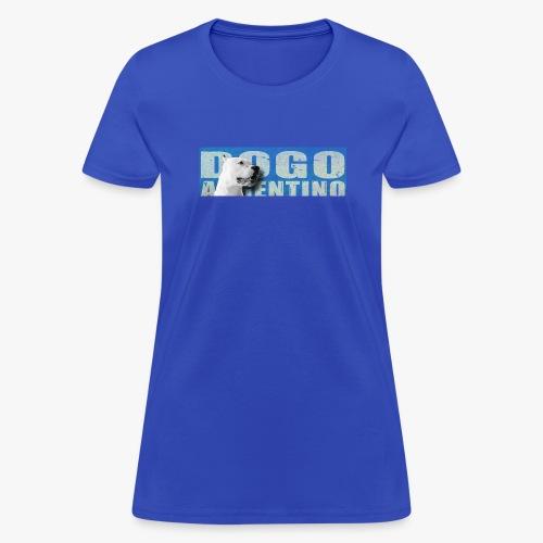 Dogo argentino. Dogo argentine, - Women's T-Shirt
