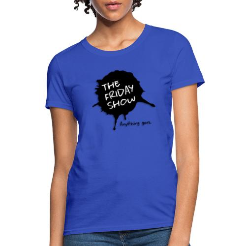 The Friday Show - Women's T-Shirt