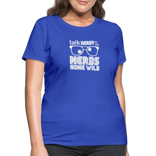 talk nerdy white print - Women's T-Shirt