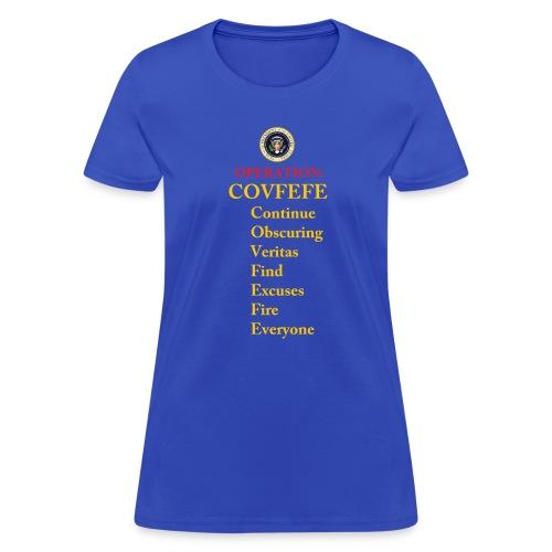 covfefe - Women's T-Shirt