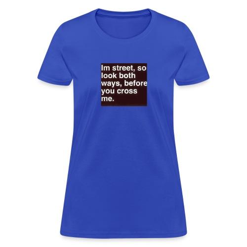 Gangsta shirts - Women's T-Shirt
