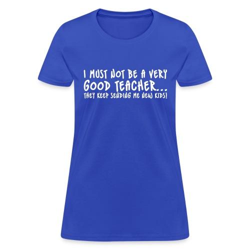 Bad Teacher - Women's T-Shirt