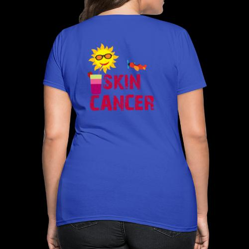 SKIN CANCER AWARENESS - Women's T-Shirt