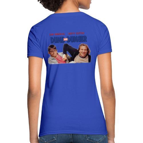 Dumb and Dumber Dan Andrews Brett Sutton - Women's T-Shirt