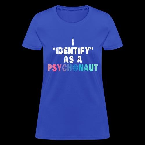 Identify Psychonaut - Women's T-Shirt