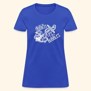 No troubles - Women's T-Shirt