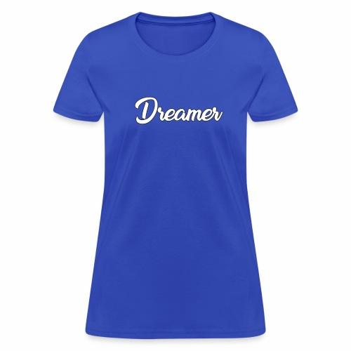 Dreamer - Women's T-Shirt