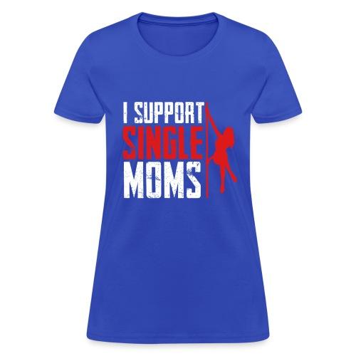 Single mother - Women's T-Shirt