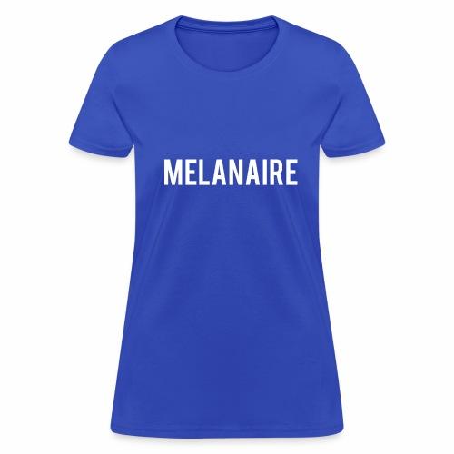 melanaire - Women's T-Shirt